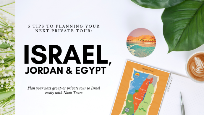 How to Plan Your Perfect Israel Tour