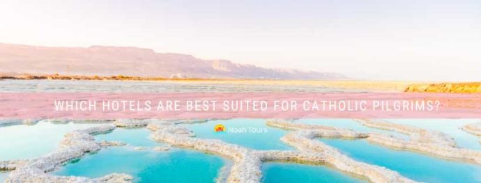 Enjoy the view of the Dead Sea salt pools while your choose which hotel is the best for your Catholic pilgrimage.