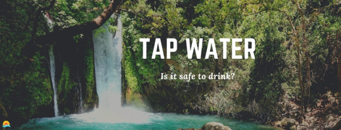 Is tap water in Israel safe to drink?