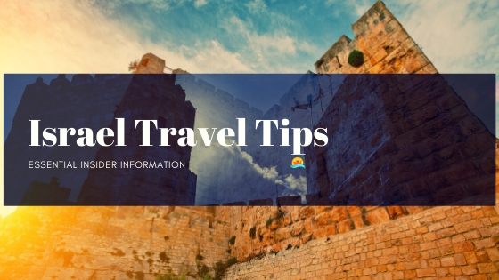 Israel Essential Travel Tips and view of the Old City of Jerusalem Wall