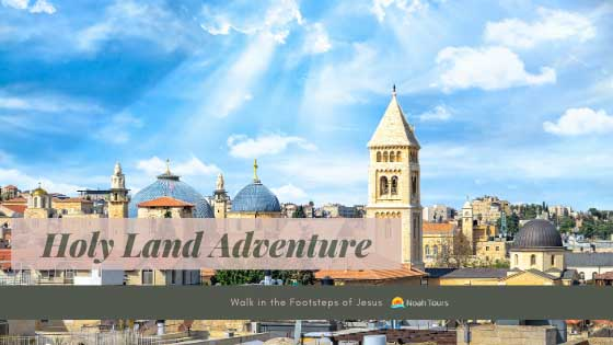 Catholic Holy Land Tour Adventure - visit the Holy Sepulchre and other wonders