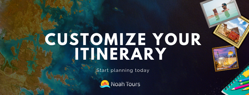 Customize your Israel Private Tour Itinerary